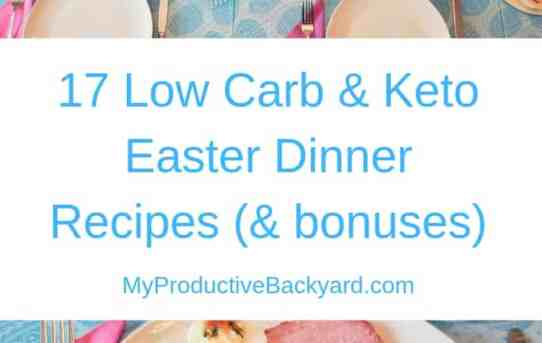 17 Low Carb Keto Easter Dinner Recipes