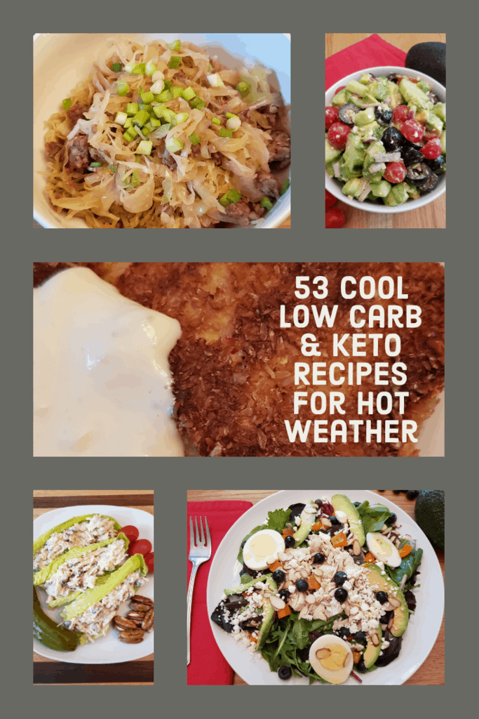 53 Cool Low Carb Keto Recipes for Hot Weather