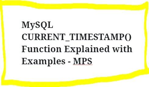 MySQL CURRENT TIMESTAMP Function