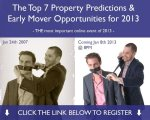 Top 7 Property Predictions & Early Mover Opportunities for 2013