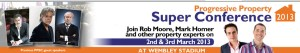 Property Super Conference March 2nd & 3rd 2013
