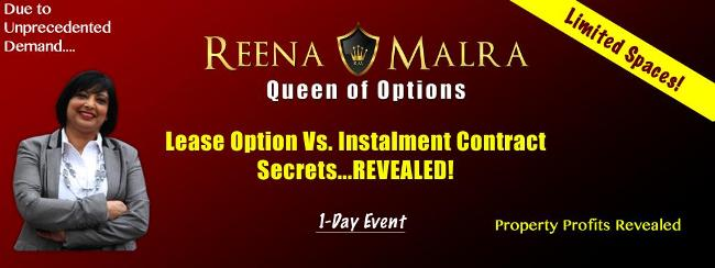 Reena Malra - Lease Options Vs Installment Contracts 1 Day Event - 23rd November 2013