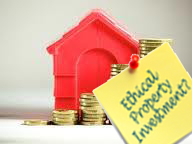 Are You An Ethical Property Investor?