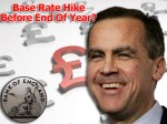 Bank Of England Governor Hints At Earlier Base Rate Hike