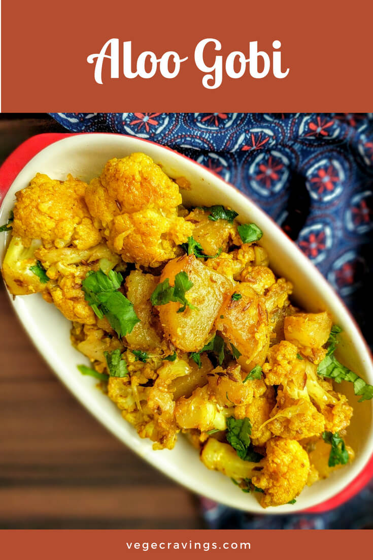 Aloo Gobi is a very popular North Indian dish made up mainly of potatoes and cauliflowers and flavored with traditional Indian spices.