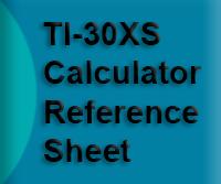 TI-30XS Calculator Reference Sheet