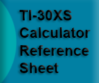 TI-30XS Calculator Reference Sheet