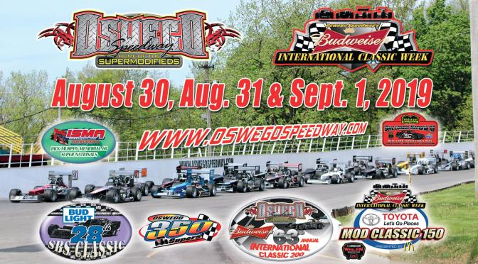 Oswego Speedway's 63rd International Classic Week Wraps 2019 Season this Friday through Sunday