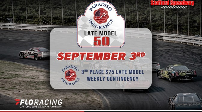 Paradiso Insurance to Sponsor Late Model 50 & Weekly Bonus at Stafford Speedway
