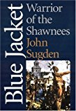Blue Jacket: Warrior of the Shawnees (American Indian Lives)