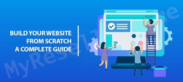 https://myresellerhome.com/ how to build website  a complete guide