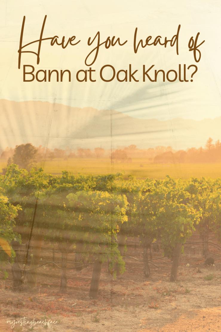 Bann at Oak Knoll Napa