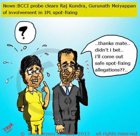 raj kundra cartoon,meiyappan cartoon,ipl spot fixing,ipl betting,bcci probe,cricket cartoons,mysay.in