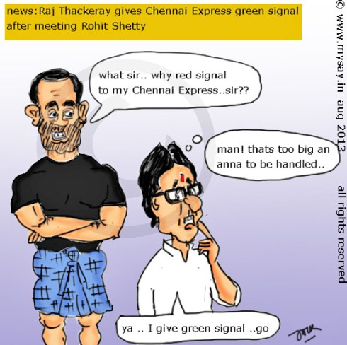 rohit shetty cartoon,raj thackeray cartoon,duniyadari marathi movie,chennai express cartoon,bollywood cartoon,political cartoons,mysay.in