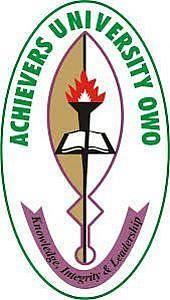 Achievers University Owo (AUO) Post-UTME/DE Screening 2019: Cut-Off, Eligibility, Application Details