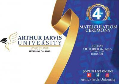 Arthur Jarvis 4th matriculation ceremony announced
