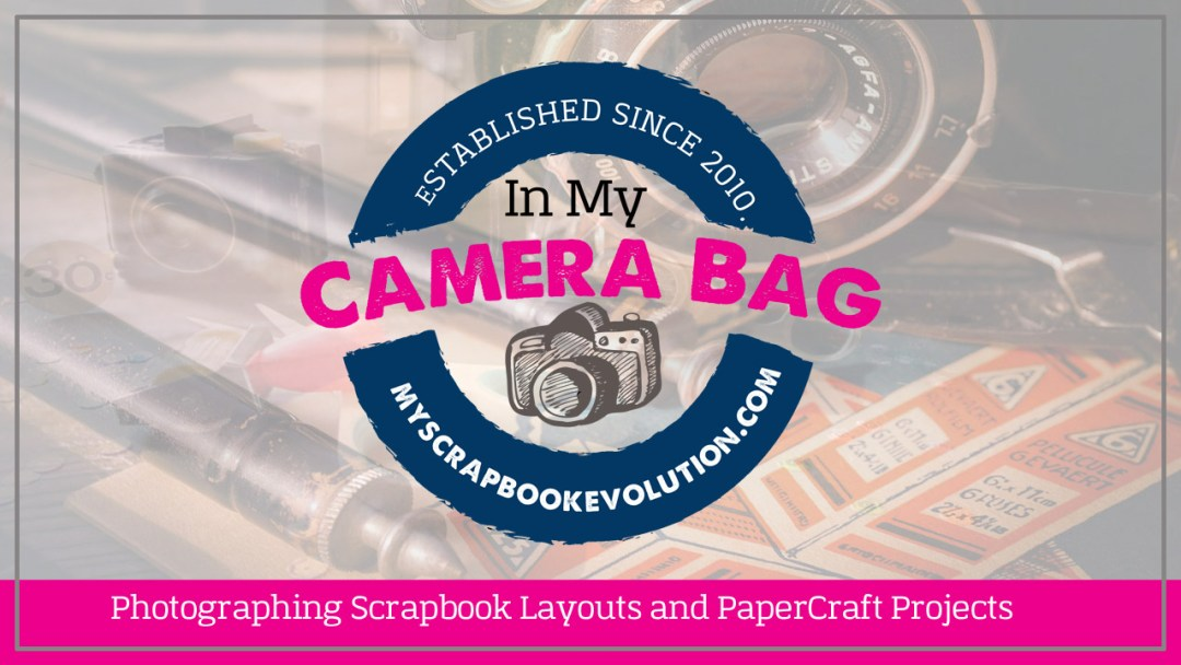 Photographing Scrapbook Layouts and PaperCraft Projects