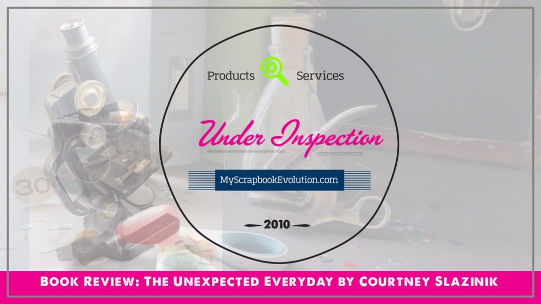 Book Review- The Unexpected Everyday by Courtney Slazinik