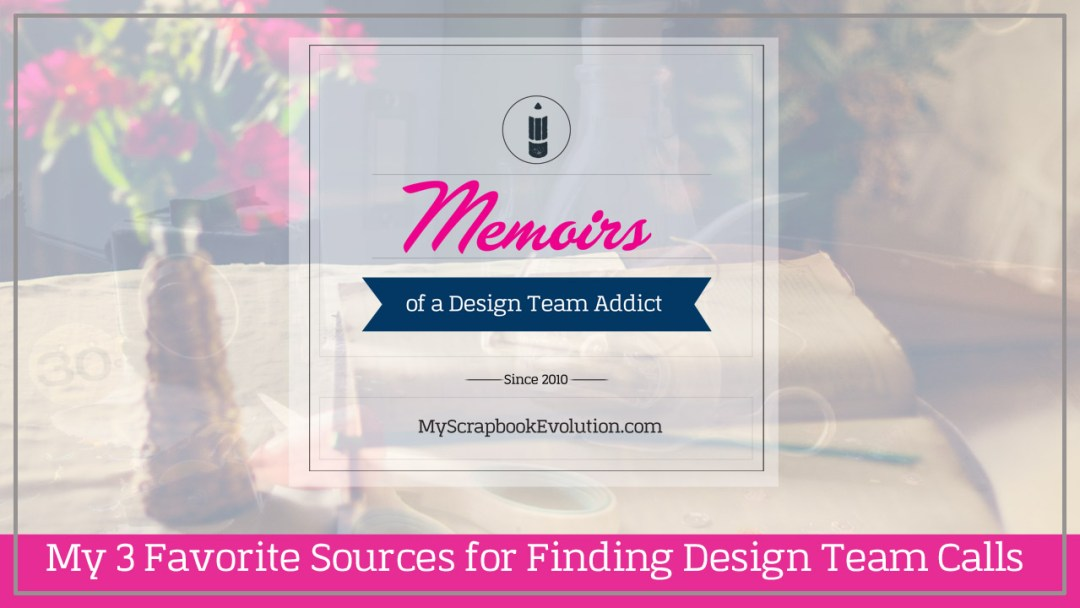 Sources for craft and scrapbook design teams calls