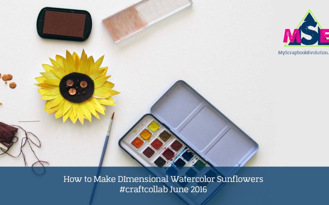 How to Make Dimensional Watercolor Sunflowers