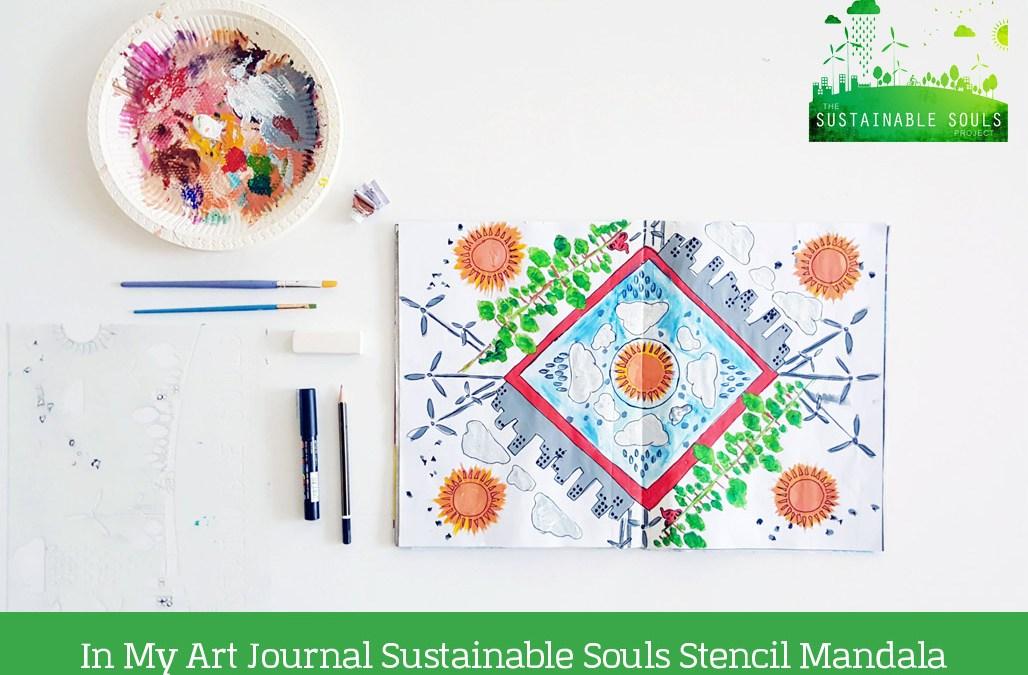 In My Art Journal: Sustainable Souls Stencil Mandala