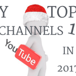My top 10 youtube channels in 2017