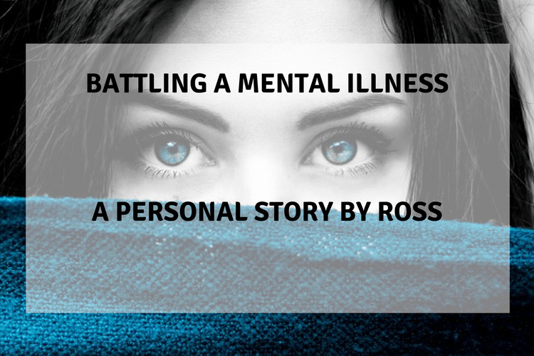 Battling a mental illness