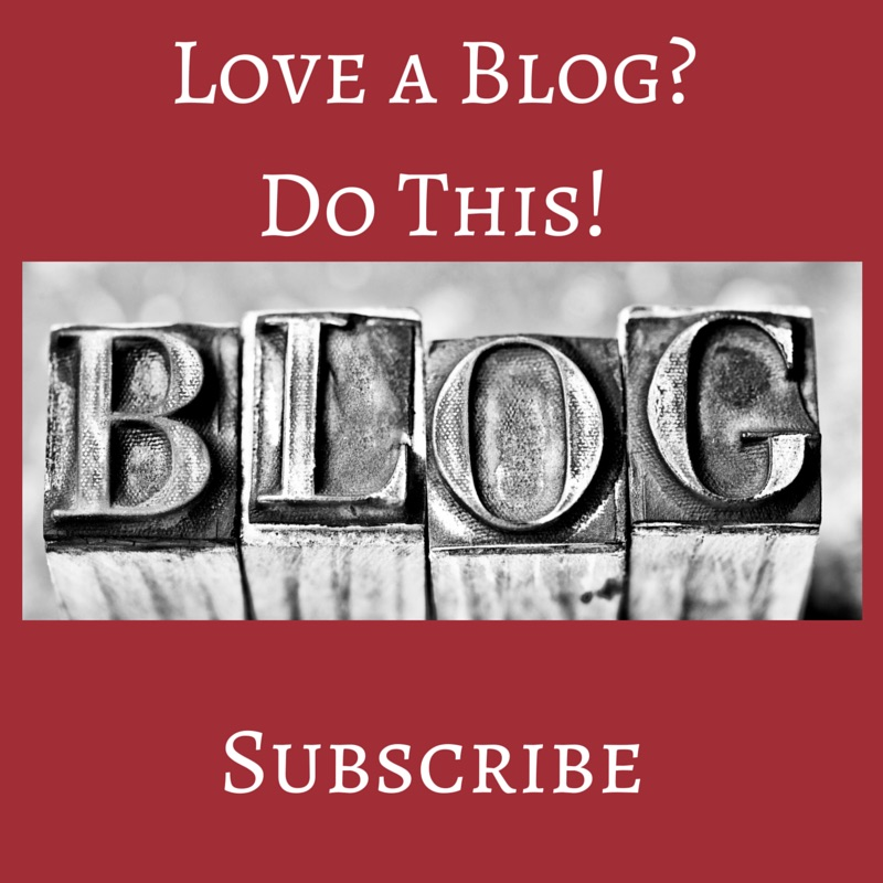 Love a Blog? Do This – Subscribe!
