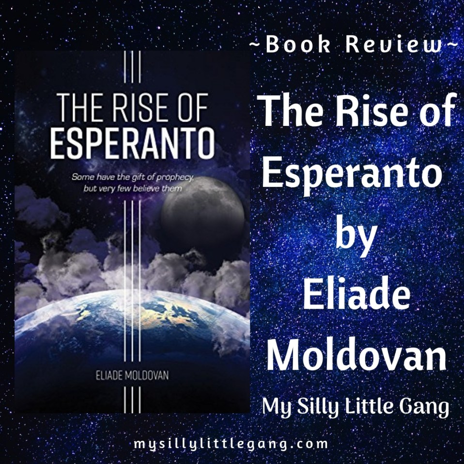 The Rise of Esperanto by Eliade Moldovan ~ Book Review