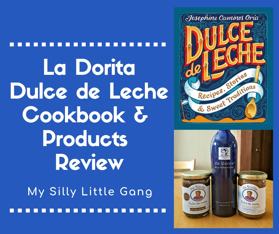 La Dorita Dulce de Leche Cookbook & Products Review