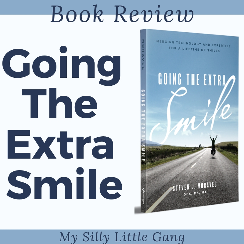 Book Review: Going the Extra Smile by Dr. Steven J. Moravec