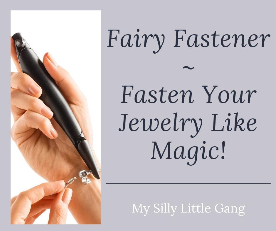 Fairy Fastener ~ Fasten Your Jewelry Like Magic! @SMGurusNetwork #MOMDADGRAD19 #MySillyLittleGang