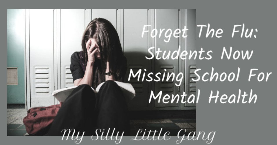 Forget The Flu: Students Now Missing School For Mental Health