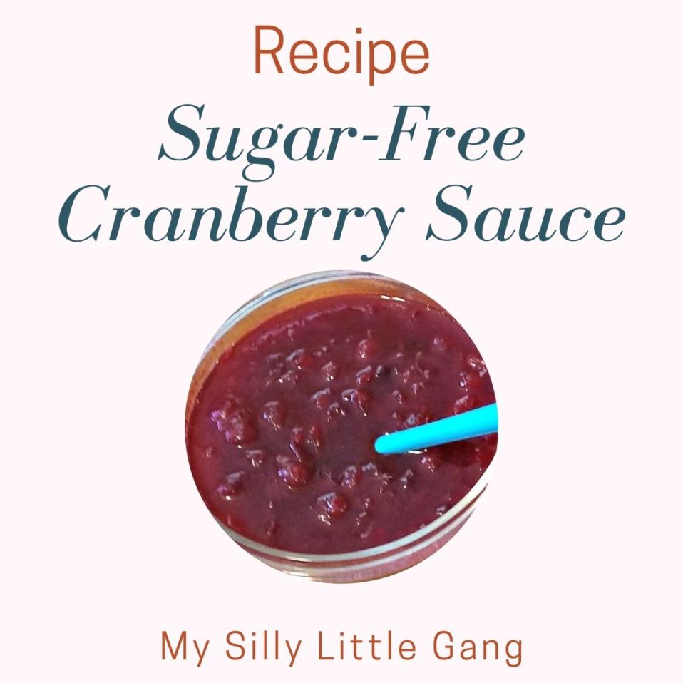 Sugar-Free Cranberry Sauce Recipe #MySillyLittleGang