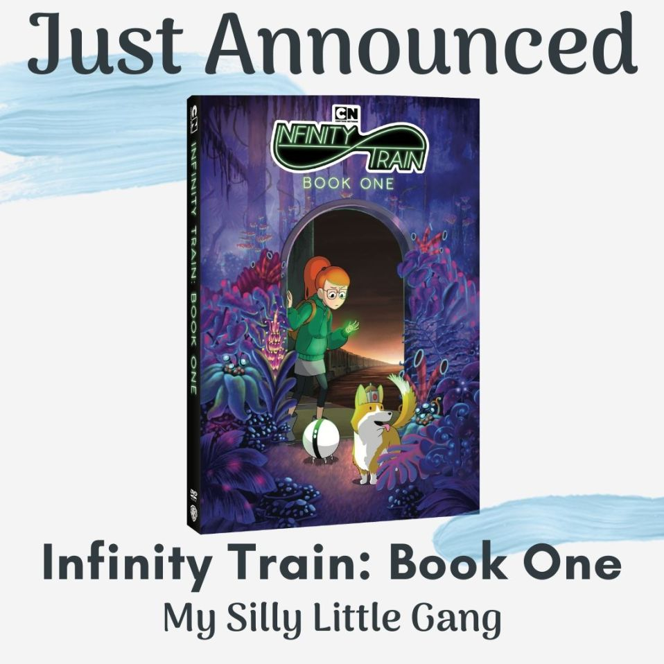 Just Announced ~ Infinity Train: Book One @WBHomeEnt #MySillyLittleGang