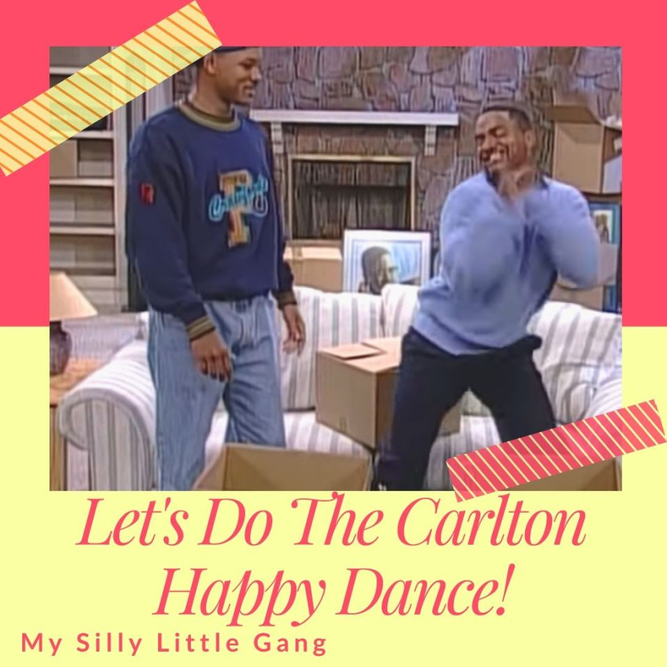 Let's Do The Carlton Happy Dance! #BingeWatchWednesdays #MySillyLittleGang