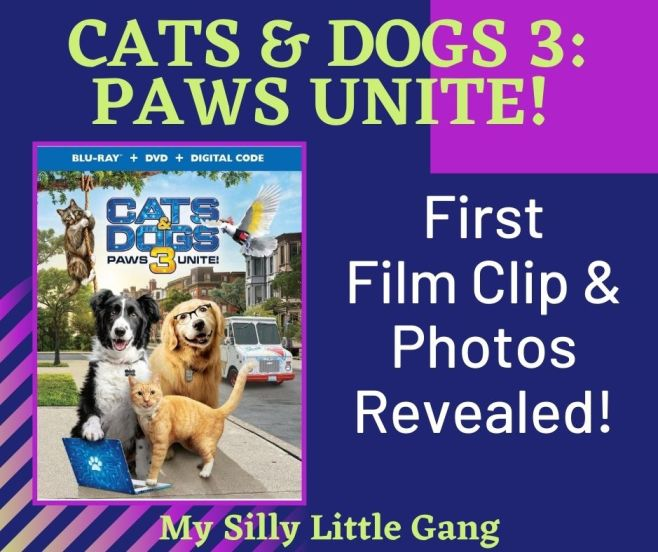 Cats & Dogs 3: Paws Unite! – First Film Clip & Photos Revealed! #CatsandDogs3 #MySillyLittleGang