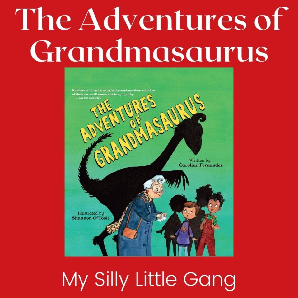 The Adventures of Grandmasaurus ~ Holiday Gift Idea #childrensbooks #MySillyLittleGang