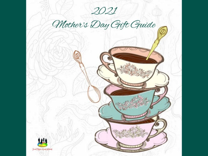 2021 SMGN Mother's Day Gift Guide #MySillyLittleGang