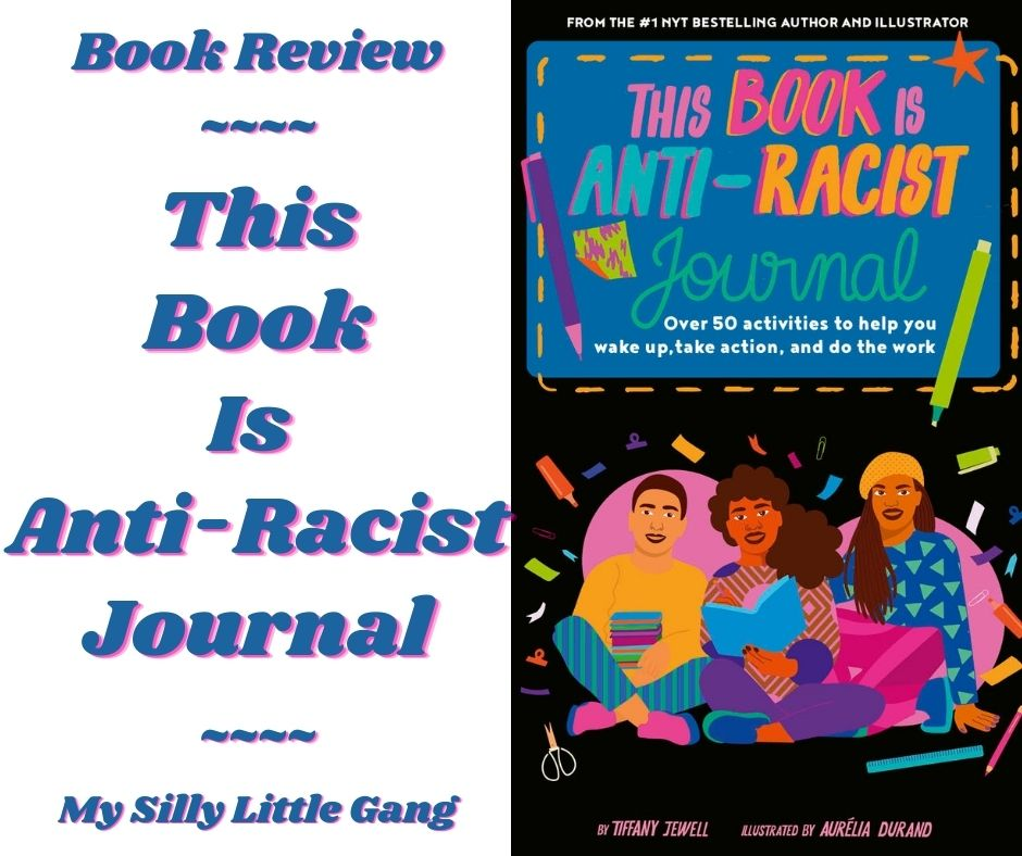 This Book Is Anti-Racist Journal ~ Book Review #MySillyLittleGang