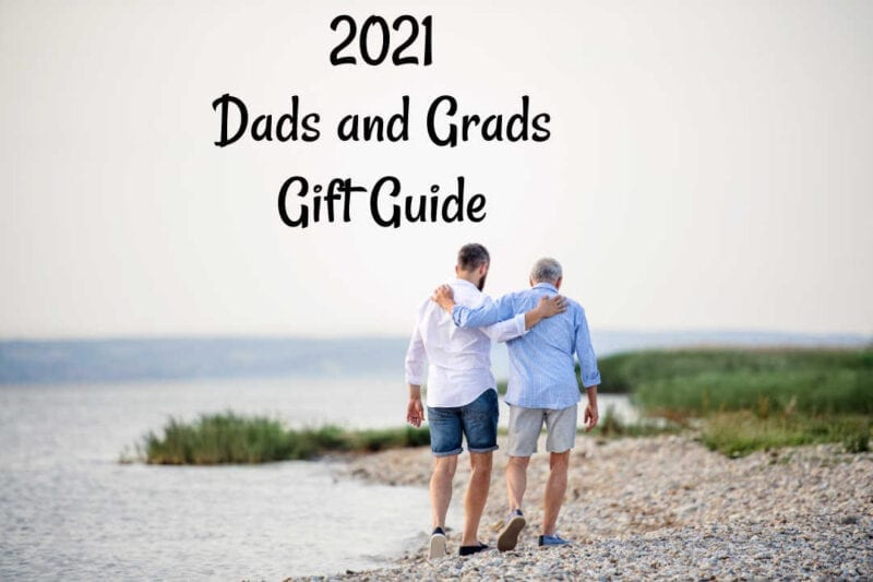 2021 Dads and Grads Gift Guide #MySillyLittleGang