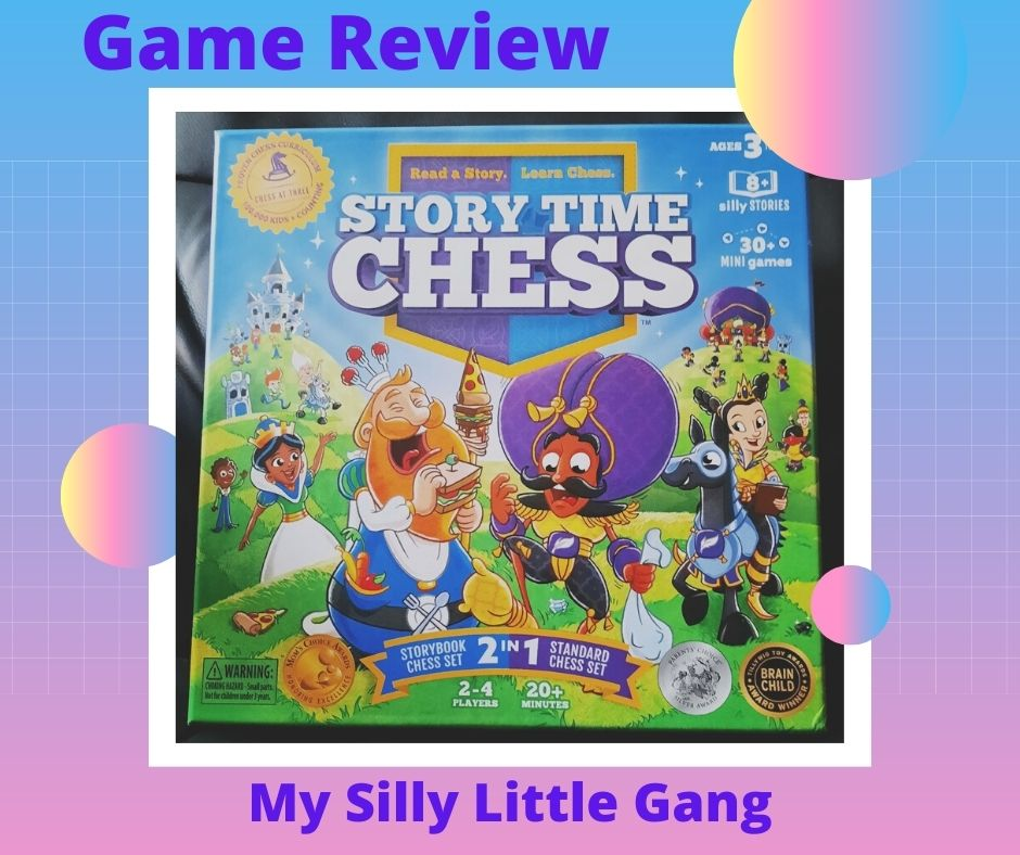 Story Time Chess: The Ultimate Game to Teach your Child Chess #MySillyLittleGang