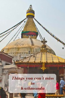 Things you can't miss in Kathmandu