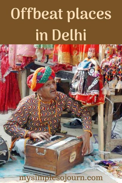 Offbeat and Peaceful places in Delhi - A Local's Guide