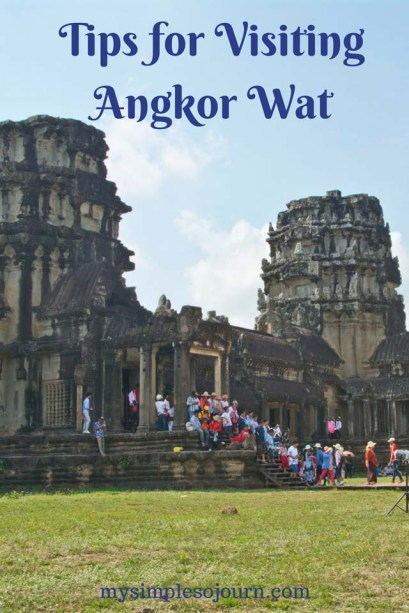 Best Time to Visit and Tips for Visiting Angkor Wat