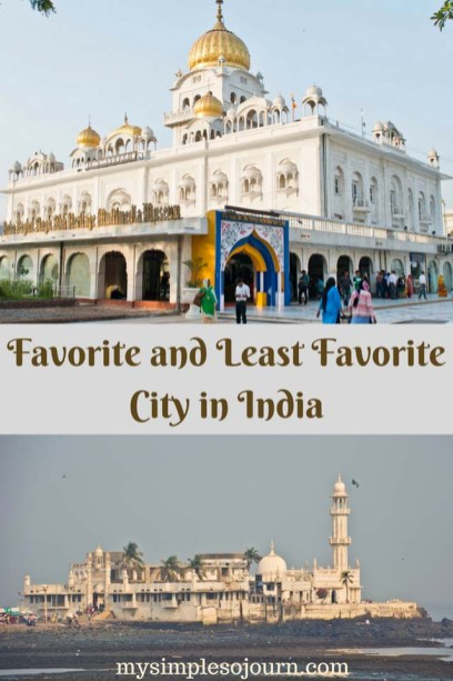 Which is your Favorite and Least Favorite City in India?
