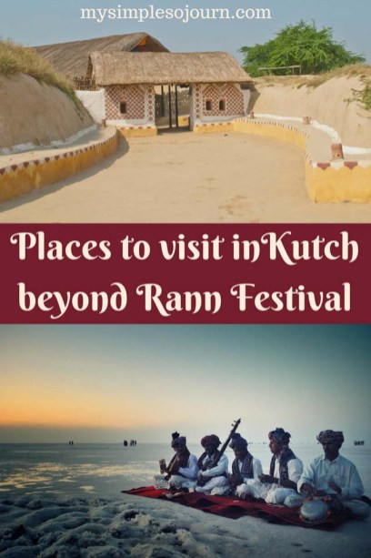 Bhuj to Rann of Kutch, Places to visit in Kutch beyond Kutch Festival