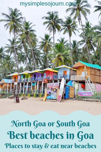North Goa or South Goa - Best beaches in Goa & Best time to visit