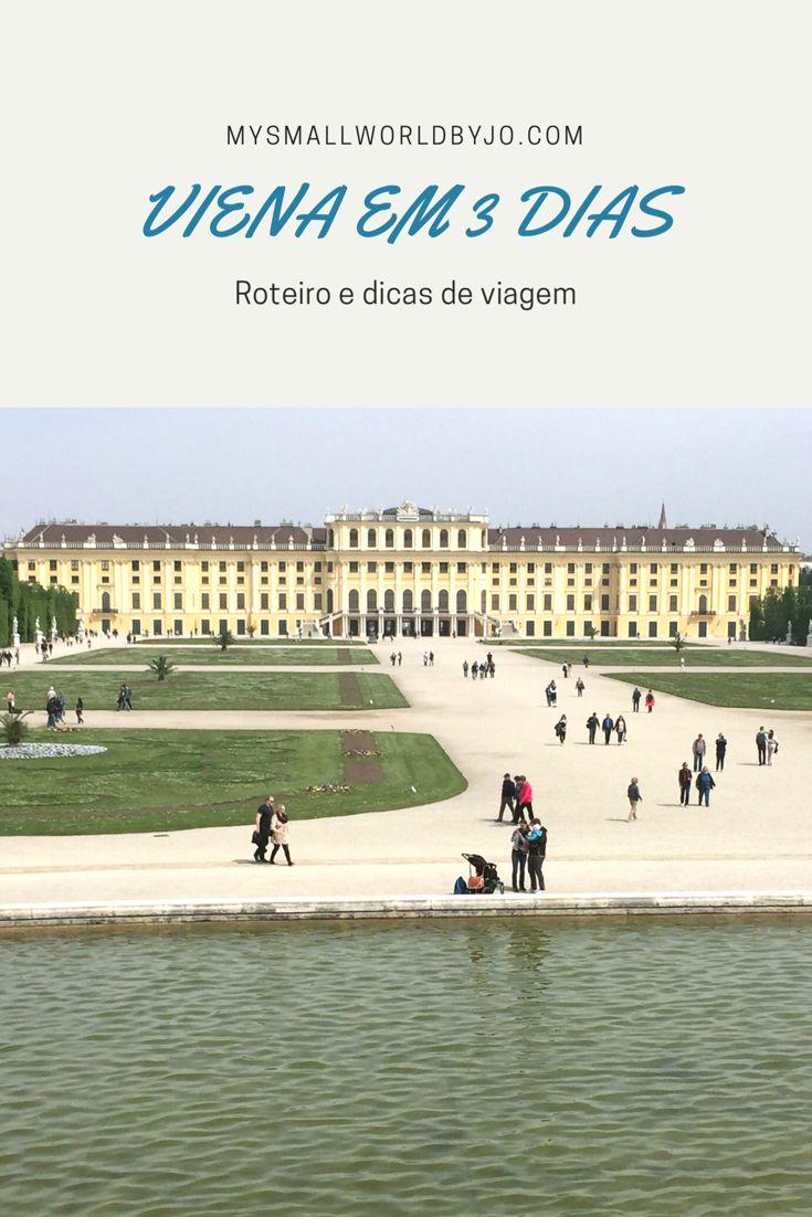 Viena em 3 dias - Roteiro e dicas de viagem
