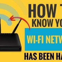 How to Know Your Wifi Network Has Been Hacked